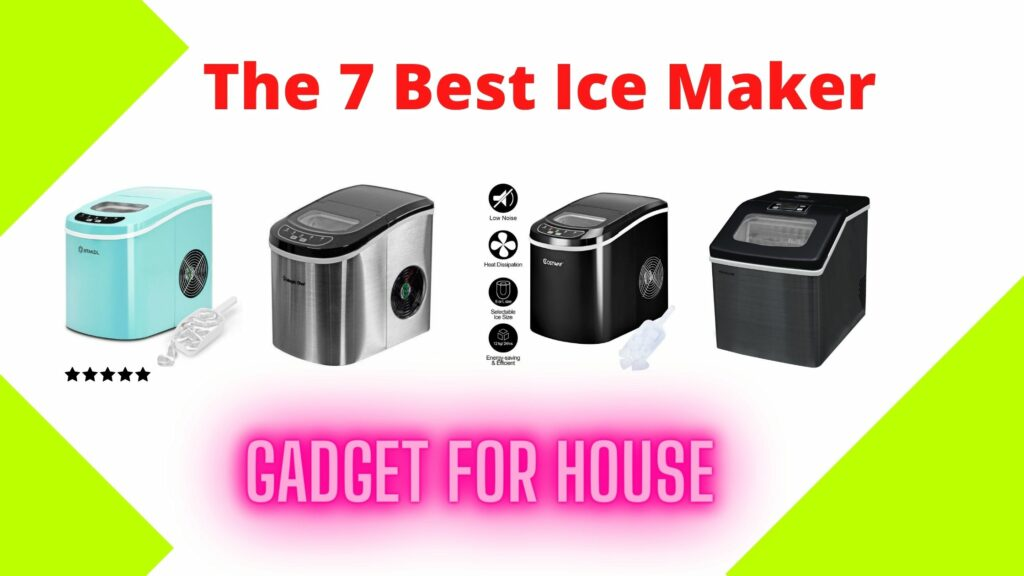 The 7 Best Ice maker