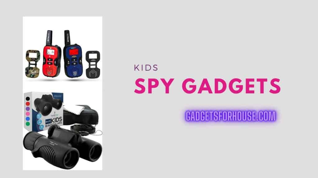Kids Spy Gadgets